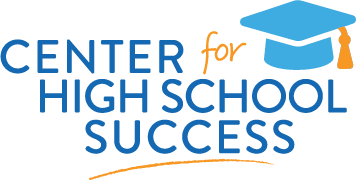 Center for High School Success